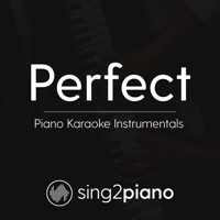 Perfect (Originally Performed by Ed Sheeran) [Piano Karaoke Version] Sing2Piano