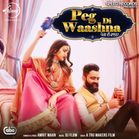 Peg Di Waashna (feat. DJ Flow) Amrit Maan MP3