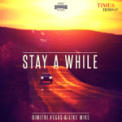 Free Download Dimitri Vegas & Like Mike Stay a While (Radio Edit) Mp3