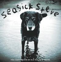 You Can't Teach an Old Dog New Tricks Seasick Steve MP3