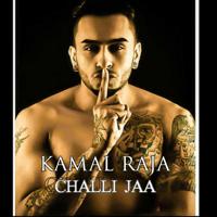 Challi Jaa Kamal Raja MP3