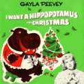 Free Download Gayla Peevey I Want a Hippopotamus for Christmas (Hippo the Hero) [78 rpm Version] Mp3