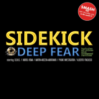 Deep Fear (Phobia Long Club Mix) Sidekick
