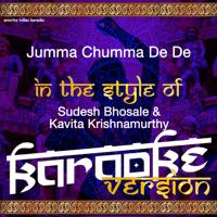 Jumma Chumma De De (In the Style of Sudesh Bhosale & Kavita Krishnamurthy) [Karaoke Version] Ameritz Indian Karaoke