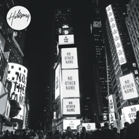 No Other Name Hillsong Worship