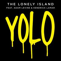 Yolo (feat. Adam Levine & Kendrick Lamar) The Lonely Island MP3