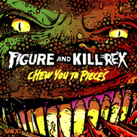 Chew You to Pieces Figure & Kill Rex