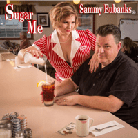 Sugar Me Sammy Eubanks