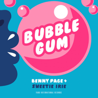 Bubblegum Benny Page & Sweetie Irie MP3