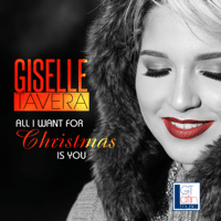 All I Want for Christmas Is You Giselle Tavera MP3