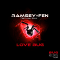Free Download Ramsey & Fen Love Bug (Bump Mix) [feat. Lynsey Moore] Mp3