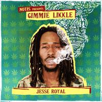 Gimmie Likkle Jesse Royal MP3
