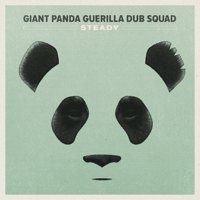 Steady Giant Panda Guerilla Dub Squad MP3