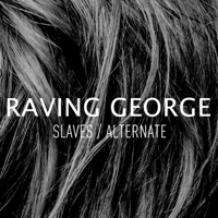 Slaves Raving George MP3