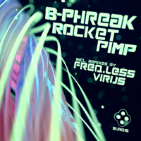 Rocket Pimp (Frequency Less Remix) B Phreak song