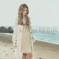 Missing You Alison Krauss & John Waite