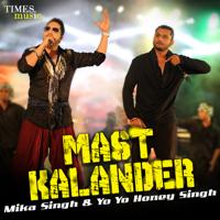 Mast Kalander Mika Singh & Yo Yo Honey Singh MP3