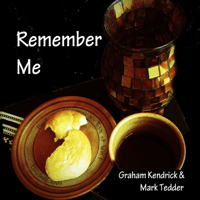 Remember Me Graham Kendrick & Mark Tedder MP3