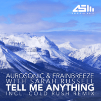 Tell Me Anything Aurosonic & Frainbreeze