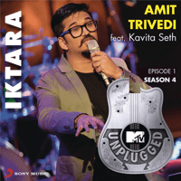 Iktara (MTV Unplugged Version) Amit Trivedi & Kavita Seth MP3