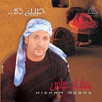 Habiby Dah Hisham Abbas MP3