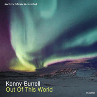 Out of This World Kenny Burrell