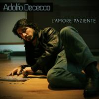 L'amore paziente Adolfo Dececco MP3