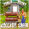 Free Download Moccasin Creek Porch Honky Mp3