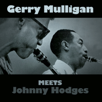 Bunny Gerry Mulligan & Johnny Hodges MP3