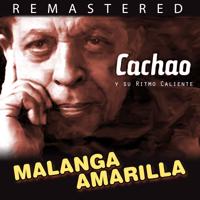 Malanga amarilla (Remastered) Cachao y su ritmo caliente