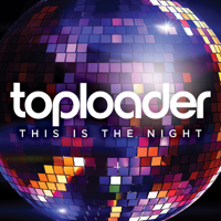 This Is the Night Toploader MP3
