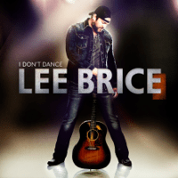 I Don't Dance Lee Brice