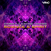 Science & Spirit Symbolic & Electric Universe MP3
