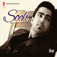 Soch Hardy Sandhu & B. Praak MP3