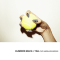 Free Download Yall Hundred Miles (feat. Gabriela Richardson) Mp3