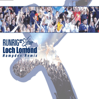 Loch Lomond (Hampden Remix) Runrig & The Tartan Army song