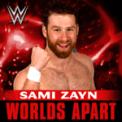 Free Download CFO$ WWE: Worlds Apart (Sami Zayn) Mp3