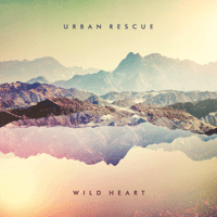 Wild Heart Urban Rescue MP3
