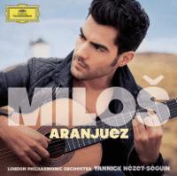 Concierto de Aranjuez for Guitar and Orchestra: 1. Allegro con spirito Miloš Karadaglić, London Philharmonic Orchestra & Yannick Nézet-Séguin MP3