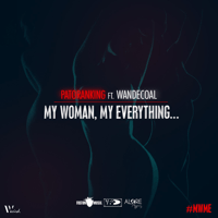 My Woman, My Everything (feat. Wandecoal) Patoranking MP3