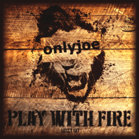 Play with Fire (Dubkasm Remix) onlyjoe