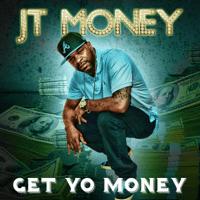 Get Yo Money (Radio Mix) JT Money MP3