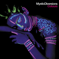 Colours (feat. Wendy Lewis & Ana Flora) Mystic Diversions