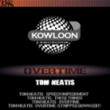 Free Download Tom Neatis Overtime (Stripped Down Edit) Mp3