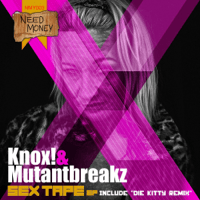 Sex Tape Knox & Mutantbreakz MP3