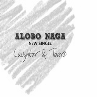 Laughter & Tears Alobo Naga