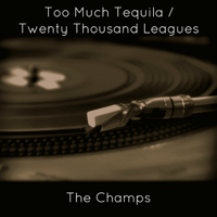 Too Much Tequila The Champs MP3