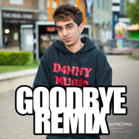 Goodbye (Remix) [feat. D4nny & Jus Reign] SickKickMusic MP3
