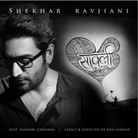 Saavli (feat. Sunidhi Chauhan) Shekhar Ravjiani