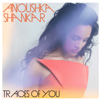 Traces of You Anoushka Shankar & Norah Jones